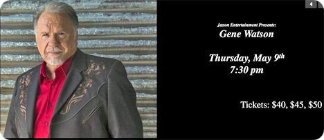 Gene Watson & The Farewell Party Band at The Palace Theatre, 112 West 6th Avenue, PO Box 408, Corsicana, TX 75110 on Thursday 9 May 2019