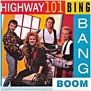Highway 101: 'Bing Bang Boom' (Warner Bros. Records, 1991)