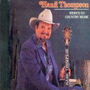 Hank Thompson: 'Here's to Country Music' (Step One Records, 1988)