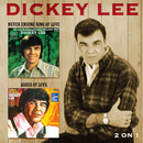 Dickey Lee: 'Never Ending Song of Love & Ashes of Love' (Hux Records, 2017)