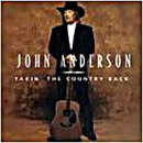 John Anderson: 'Takin' The Country Back' (Mercury Records, 1997)