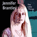 Jennifer Brantley: 'The Little Things' (Mountainside Productions, 2010)