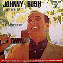 Johnny Bush: 'The Best of Johnny Bush' (Million Records Inc., 1972)