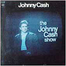 Johnny Cash: 'The Johnny Cash Show' (Columbia Records, 1970)