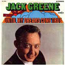 Jack Greene: 'Until My Dreams Come True' (Decca Records, 1969)