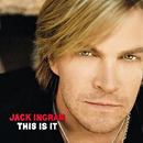 Jack Ingram: 'This Is It' (Big Machine Records, 2007)