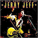 Jerry Jeff Walker: 'A Man Must Carry On' (MCA Records, 1977)