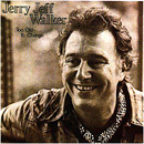 Jerry Jeff Walker: 'Too Old To Change' (Elektra Records, 1979)
