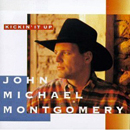 John Michael Montgomery: 'Kickin' It Up' (Atlantic Records, 1994)