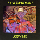Jody Nix: 'The Fiddle Man' (Brooke Records, 2008)