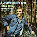 Jerry Reed: 'A Good Woman's Love' (RCA Records, 1974)