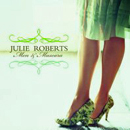Julie Roberts: 'Men & Mascara (Mercury Records, 2006)