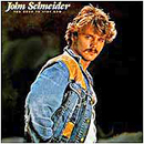 John Schneider: 'Too Good To Stop Now' (MCA Records, 1984)