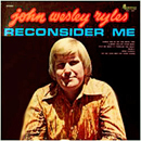 John Wesley Ryles: 'Reconsider Me' (Plantation Records, 1971)