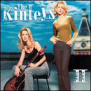 The Kinleys (Heather & Jennifer): 'II' (Epic Records, 2000)