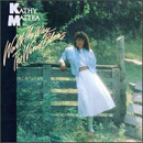Kathy Mattea: 'Walk The Way The Wind Blows' (Mercury Records, 1986)
