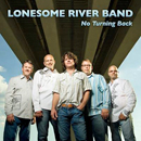 Lonesome River Band: 'No Turning Back' (Rural Rhythm Records, 2008)
