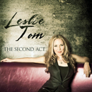 Leslie Tom: 'The Second Act' (Leslie Tom Music, 2012)