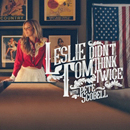 Leslie Tom, with Pete Scobell: 'Didn't Think Twice' (Coastal Bend Music, 2016)