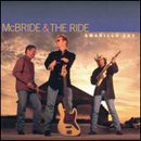 Terry McBride & The Ride: 'Amarillo Sky' (Dualtone Records, 2002)