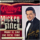 Mickey Gilley: 'Make It Like The First Time' (Branson Entertainment, 1993)