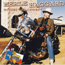 Merle Haggard: 'Motorcycle Cowboy' (Smith Music Group, 1999)