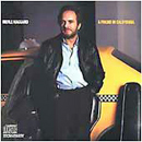 Merle Haggard: 'A Friend In California' (Epic Records, 1986)