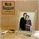 Merle Haggard: 'Songs For The Mama That Tried' (MCA Records, 1981)