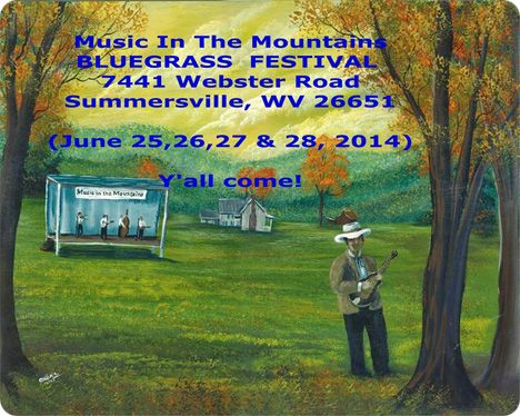 34th Annual Music in The Mountains Bluegrass Festival, Summersville Music Park, 7441 Webster Road, Summersville, WV 26651