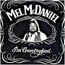 Mel McDaniel: 'I'm Countrified' (Capitol Records, 1980)