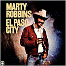 Marty Robbins: 'El Paso City' (Columbia Records, 1976)