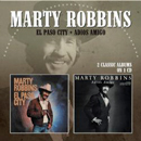 Marty Robbins: 'El Paso City & Adios Amigo' (Morello Records, 2013)