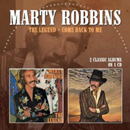 Marty Robbins: 'The Legend & Come Back to Me' (Morello Records, 2013)