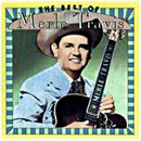 Merle Travis: 'The Best of Merle Travis' (Capitol Records, 1965)