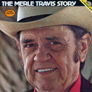 Merle Travis: 'The Merle Travis Story' (CMH Records, 1979)