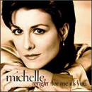 Michelle Wright: 'For Me It's You' (Arista Records, 1996)