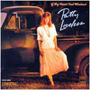Patty Loveless: 'If My Heart Had Windows' (MCA Records, 1988)
