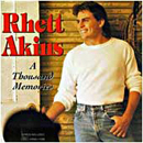 Rhett Akins: 'A Thousand Memories' (Decca Nashville Records, 1995)