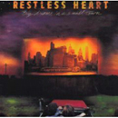 Restless Heart: 'Big Dreams in a Small Town' (RCA Records, 1988)