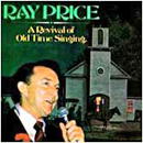 Ray Price: 'A Revival of Old Time Singing' (Step One Records, 1986)