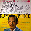 Ray Price: 'Talk to Your Heart' (Columbia Records, 1958)