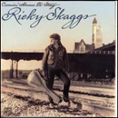 Ricky Skaggs: 'Comin' Home To Stay' (Epic Records, 1988)
