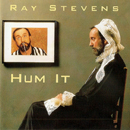 Ray Stevens: 'Hum It' (MCA Records, 1997)