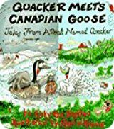 Ricky Van Shelton: 'Quacker Meets Canadian Goose: Tales from a Duck Named Quacker' (RVS Books, 1994)