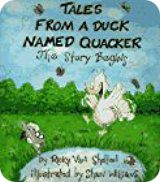 Ricky Van Shelton: 'Tales From a Duck Named Quacker: The Story Begins' (RVS Books, 1992)