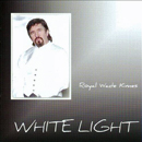 Royal Wade Kimes: 'White Light' (Wonderment Records, 2009)