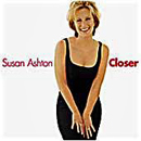Susan Ashton: 'Closer' (Capitol Records, 1999)