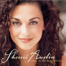 Sherrié Austin: 'Love in The Real World' (Arista Records, 1999)