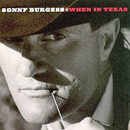 Sonny Burgess: 'When in Texas' (Music City Records, 2001)