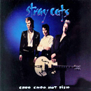 Stray Cats: 'Choo Choo Hot Fish' (JRS Records, 1992)